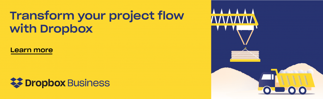 Transform your project flow with Dropbox